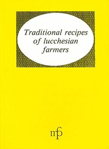 Traditional Recipes of Lucchesian Farmers