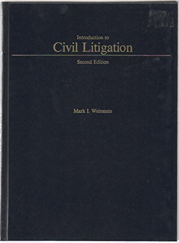 Introduction to Civil Litigation (West's Paralegal Series)