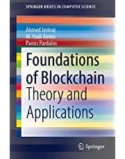 Foundations of Blockchain: Theory and Applications