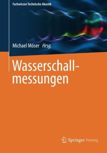 Wasserschallmessungen (Fachwissen Technische Akustik) (German Edition)