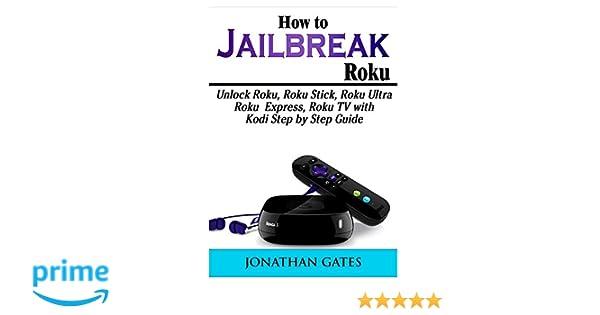 How to Jailbreak Roku: Unlock Roku, Roku Stick, Roku Ultra, Roku