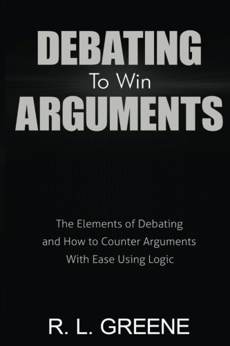 Debating to Win Arguments: The E...