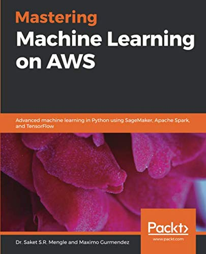 Mastering Machine Learning on AWS Front Cover