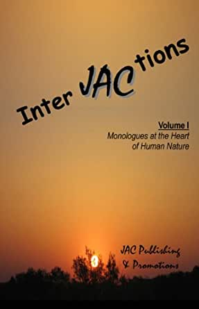 interJACtions: Monologues at the Heart of Human Nature