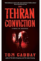 The Tehran Conviction Mass Market Paperback