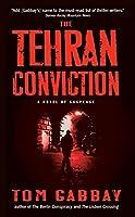 The Tehran Conviction
