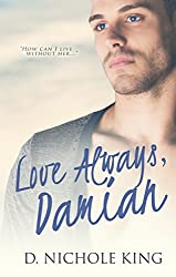Love Always, Damian (Love Always Series Book 2)