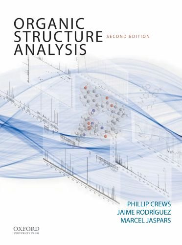 Organic Structure Analysis (Topics in Organic Chemistry) - http://medicalbooks.filipinodoctors.org
