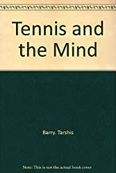 Tennis and the Mind