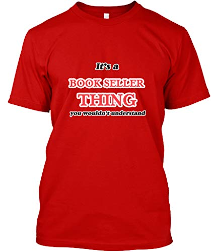 Its an Book Seller Thing You. M - Classic red Premium Tee - Premium Tee