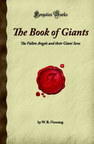 The Book of Giants: The Fallen Angels and their Giant Sons (Forgotten Books) PDF