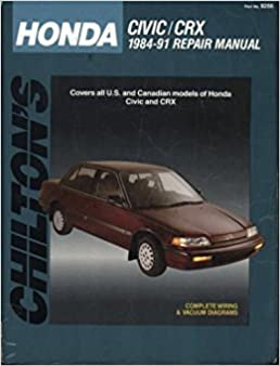 chilton s honda civic crx 1984 91 repair manual chilton s total car rh amazon com 1985 Honda CRX Si 1987 Honda CRX Si