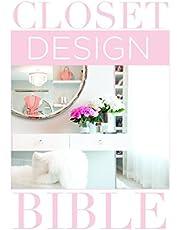 Closet Design Bible