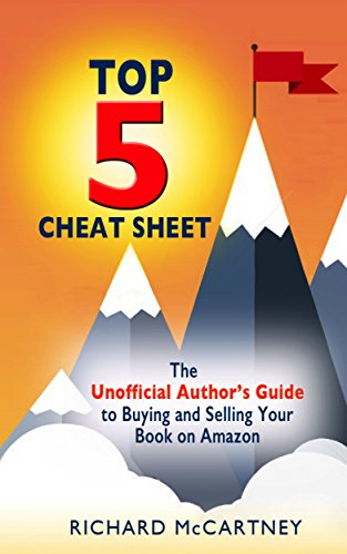 Amazon the unofficial authors guide to selling your book on the unofficial authors guide to selling your book on amazon the top 5 cheat sheet fandeluxe Images