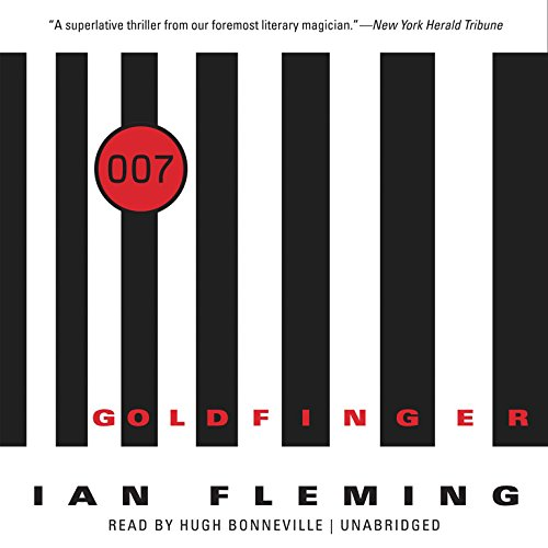 Goldfinger (James Bond series, Book 7) (007)