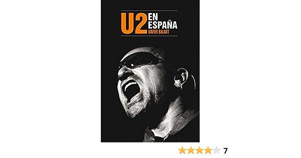 U2 En España: Amazon.es: Xavier Balart: Libros