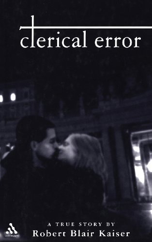 Clerical Error: A True Story (Handbooks of Catholic Theology) by Continuum