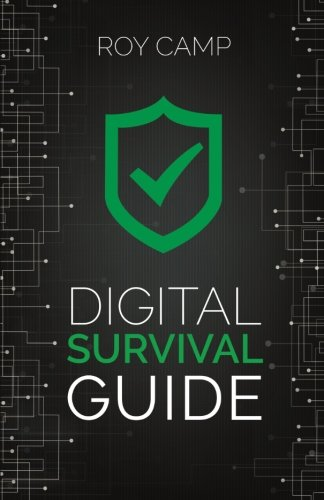 Digital Survival Guide [Camp, Roy] (Tapa Blanda)