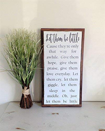(Let them be little Wood Sign Nursery Wall Art Distressed Wooden Plaque Inspirational Farmhouse Fixer Upper 1x2 Rustic Framed Sign)