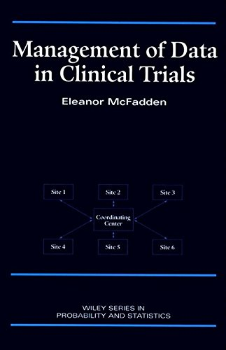 Management of Data in Clinical Trials (Wiley Series in Probability and Statistics)