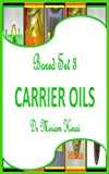 Boxed Set 3 Carrier Oils Guide
