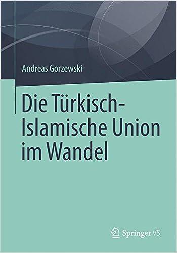 Book Die Türkisch-Islamische Union im Wandel