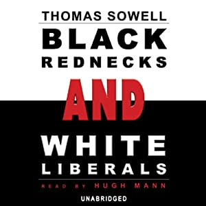 Black Rednecks and White Liberals Hörbuch