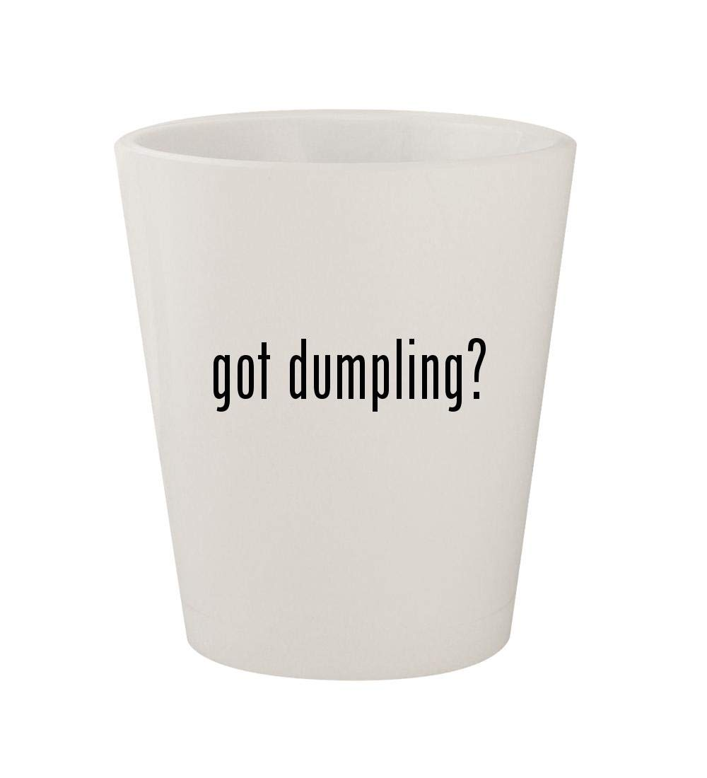 got dumpling? - Ceramic White 1.5oz Shot Glass