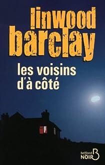 Les voisins d'à côté par Barclay