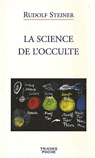 Science de l'occulte  par Rudolf Steiner