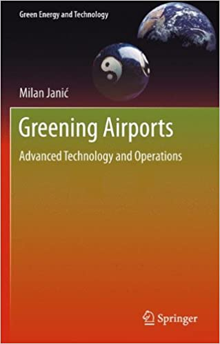 Greening Airports: Advanced Technology and Operations (Green Energy and Technology)