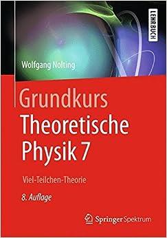 Book Grundkurs Theoretische Physik 7: Viel-Teilchen-Theorie (Springer-Lehrbuch)