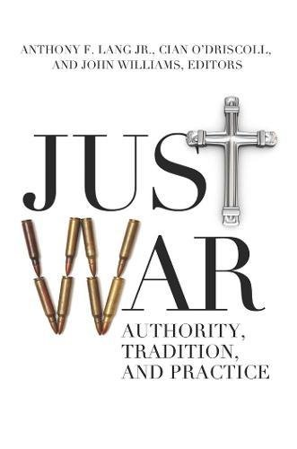 Image of Just War: Authority, Tradition, and Practice