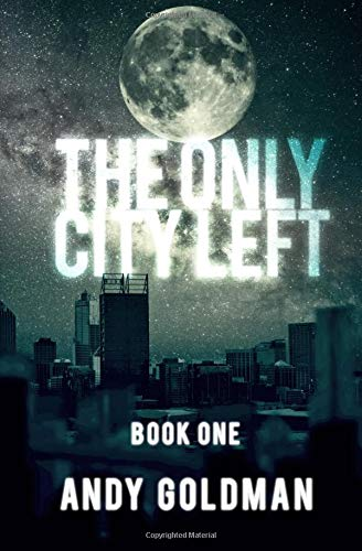 Read Online The Only City Left (Volume 1) pdf