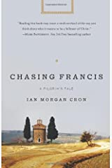 Chasing Francis: A Pilgrim's Tale Paperback