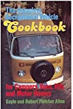 The Complete Recreational Vehicle Cookbook, Allen, Gayle and Allen, Robert F., 0890871744