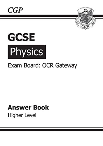 GCSE Physics OCR Gateway Answers (for Workbook) (A*-G Course)