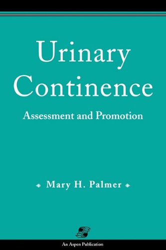 Urinary Continence: Assessment and Promotion