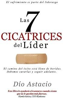 Las 7 Cicatrices Del Lider (Spanish Edition)