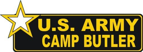 Lancy's Artwork United States Army Camp Butler Bumper Sticker Decal - Sticker Graphic - Auto, Wall, Laptop, Cell, Truck Sticker for Windows, Cars, Trucks, Tool Boxes, laptops