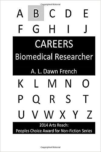 Amazon ebooks Careers: Biomedical Researcher auf Deutsch PDF CHM 1530041198 by A. L. Dawn French