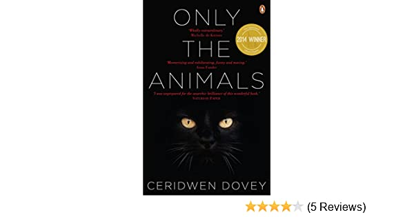 Only the animals ebook ceridwen dovey amazon kindle store fandeluxe Choice Image