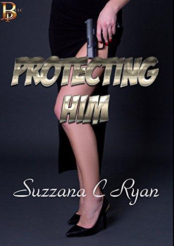 Protecting Him