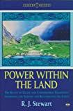 Power Within the Land: Roots of Celtic and Underworld Traditions Awakening the Sleepers and Regenerating the Earth (Earth Quest Series)