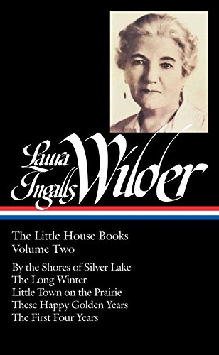 Laura Ingalls Wilder: the Little House Books, Volume 2 (Library of America)