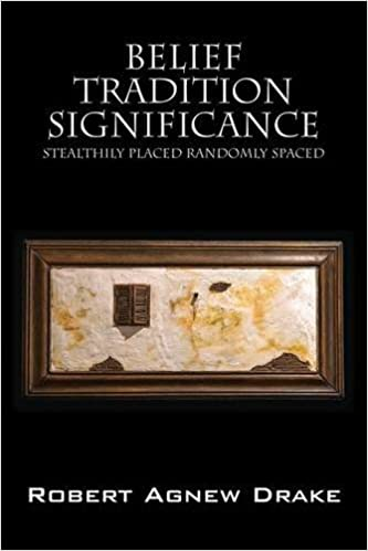Belief Tradition Significance: Stealthily Placed Randomly Spaced