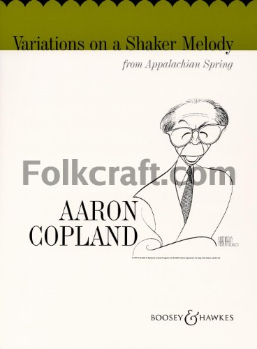 - Boosey and Hawkes Variations on a Shaker Melody from Appalachian Spring Concert Band Composed by Aaron Copland