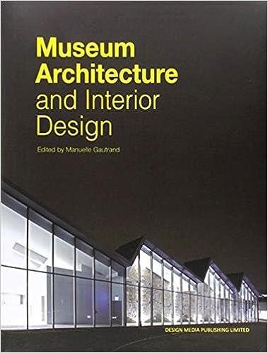 Museum Architecture and Interior Design Manuelle Gautrand