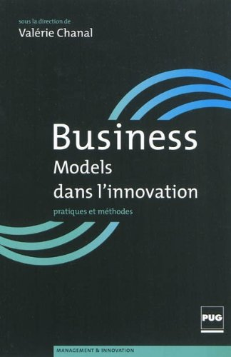 Business models dans l'innovation (French Edition)