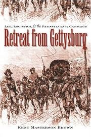 Download Retreat From Gettysburg - Lee, Logistics & The Pennsylvania Campaign - Book Club Edition pdf epub